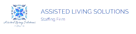 Assisted Living Solutions - Staffing Firm LLC
